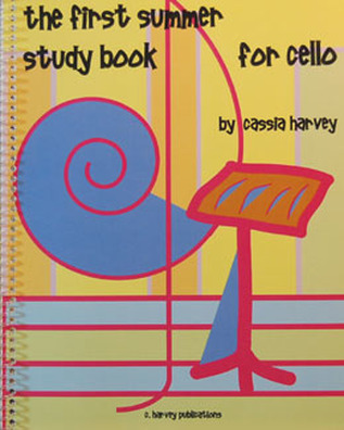 The First Summer Study Book for Cello