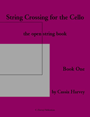 String Crossing for the Cello, Book One; the Open String Book - Ebook