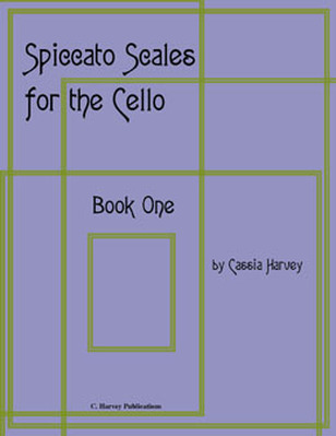 Spiccato Scales for the Cello, Book One - Ebook