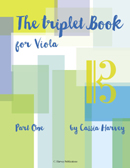 The Triplet Book for Viola, Part One
