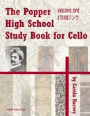 The Popper High School Book for Cello, Volume One