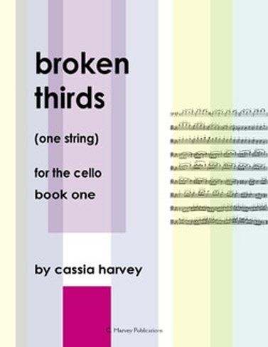 Broken Thirds (One String) for the Cello, Book One