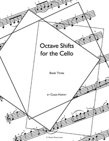 Octave Shifts for the Cello, Book Three