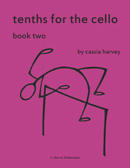 Tenths for the Cello, Book Two
