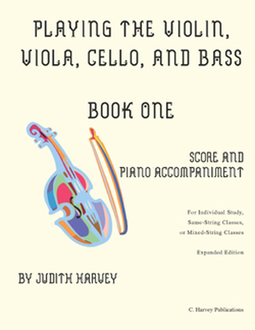 Learning the Violin, Viola, Cello, and Bass, Book One: Score