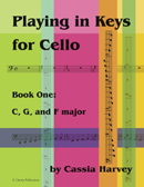 Playing in Keys for Cello, Book One