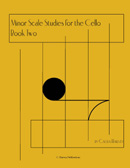 Minor Scales for the Cello (One String), Book Two