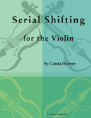 Serial Shifting for the Violin