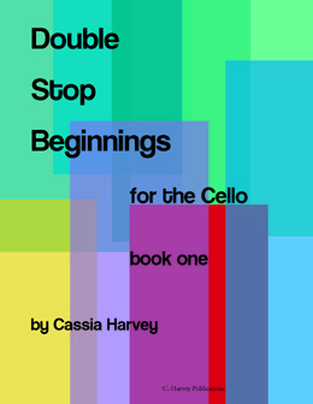 Double Stop Beginnings for the Cello, Book One- Ebook