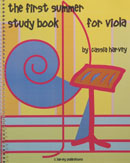 The First Summer Study Book for Viola