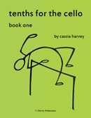 Tenths for the Cello, Book One