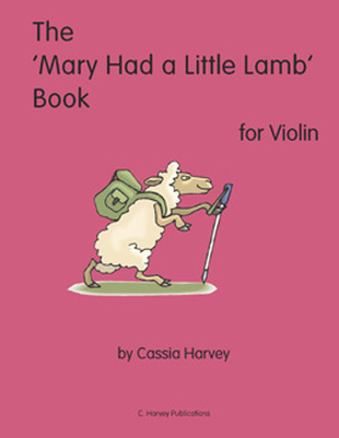 The 'Mary Had a Little Lamb' Book for Violin