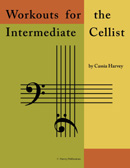 Workouts for the Intermediate Cellist