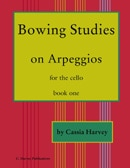 Bowing Studies on Arpeggios for the Cello