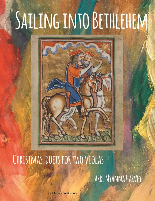 Sailing into Bethlehem: Christmas Duets for Two Violas