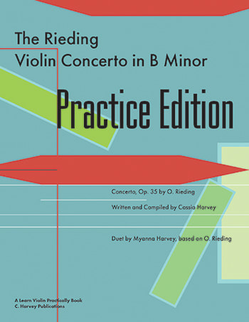 The Rieding Violin Concerto in B Minor Practice Edition: A Learn Violin Practically Book
