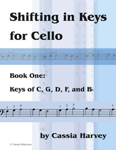 Shifting in Keys for Cello, Book One
