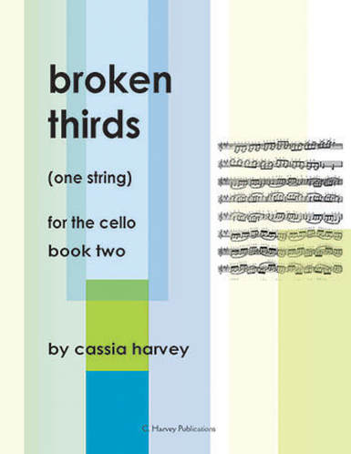 ​Broken Thirds (One String) for the Cello, Book Two